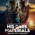 The Musical Anthology of His Dark Materials Series 2