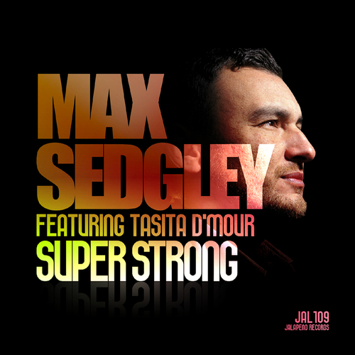 Max Sedgley - Superstrong (feat. Tasita D'Mour)