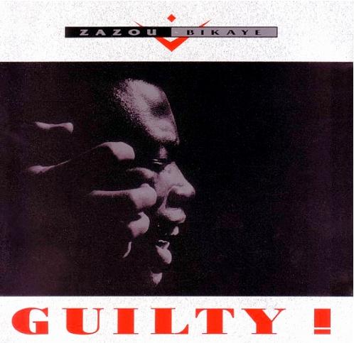 Hector Zazou, Zazou Bikaye - Guilty by Zazou Bikaye