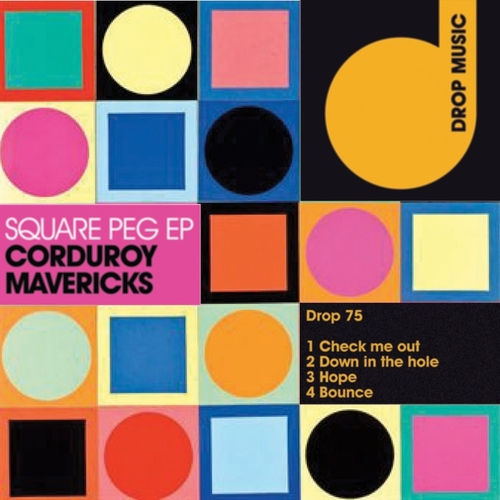 Corduroy Mavericks - Square Pegs Ep