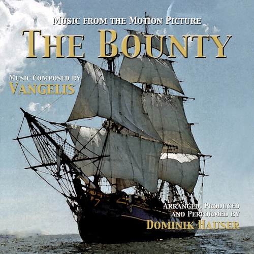 Dominik Hauser - The Bounty (Music From the Motion Picture)