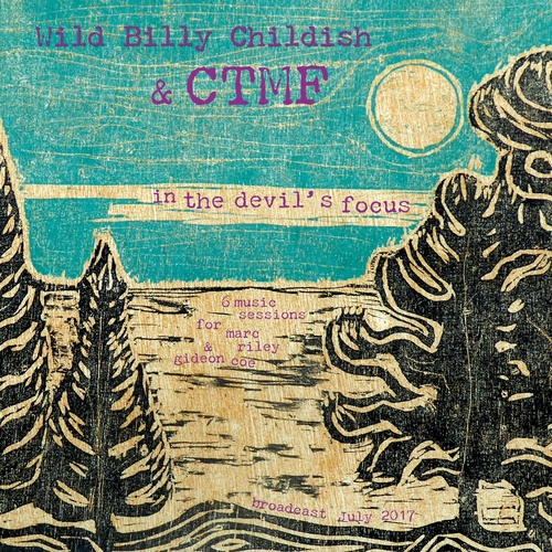 CTMF - In The Devil's Focus (6Music Sessions for Marc Riley and Gideon Coe)