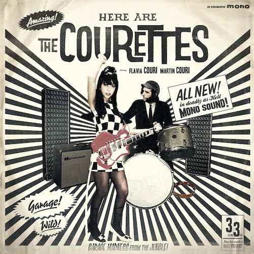 The Courettes - Here Are The Courettes