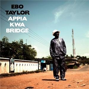 Ebo Taylor - Appia Kwa Bridge