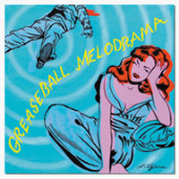 Various Artists - V/A GREASEBALL MELODRAMA