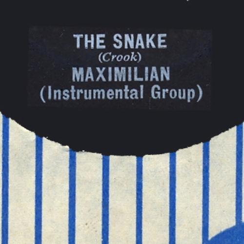 Maximillian - The Snake