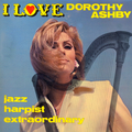 I Love Dorothy Ashby