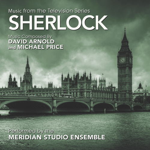 Meridian Studio Orchestra - Sherlock: Music from the Television Series