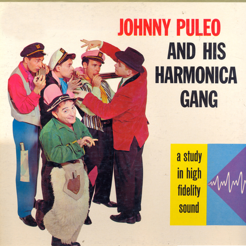 Johnny Puleo and His Harmonica Gang - Johnny Puleo and His Harmonica Gang