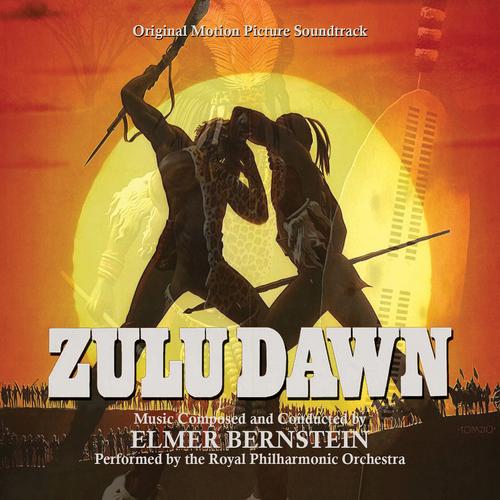 Elmer Bernstein - Zulu Dawn (Original Motion Picture Soundtrack)