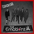 EMOTIONZ, THE - Here We Are!!!