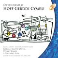 Detholiad O Hoff Gerddi Cymru