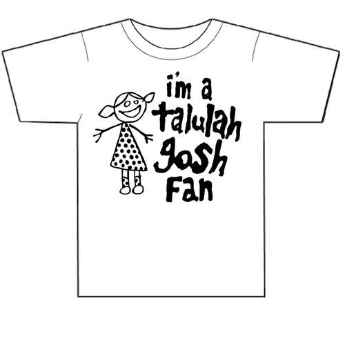 Talulah Gosh - I'm A Talulah Gosh Fan - T-shirt (WHITE)