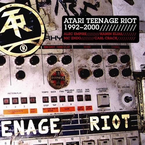 Atari Teenage Riot - Atari Teenage Riot 1992 - 2000