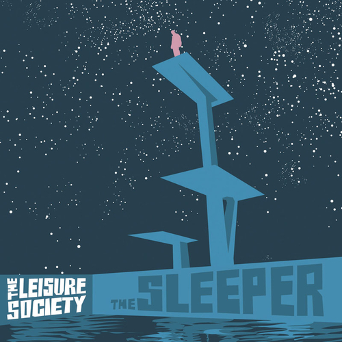 The Leisure Society - The Sleeper & A Product Of The Ego Drain