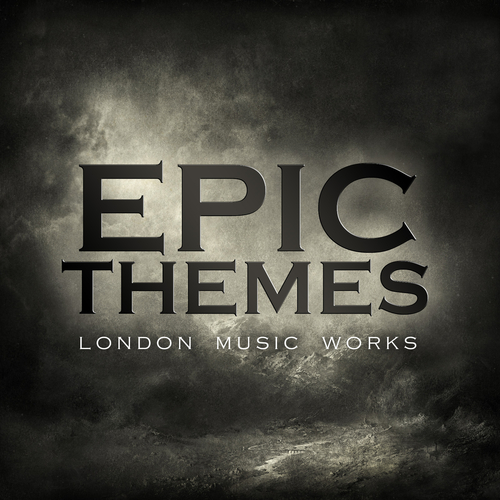 London Music Works - Epic Themes