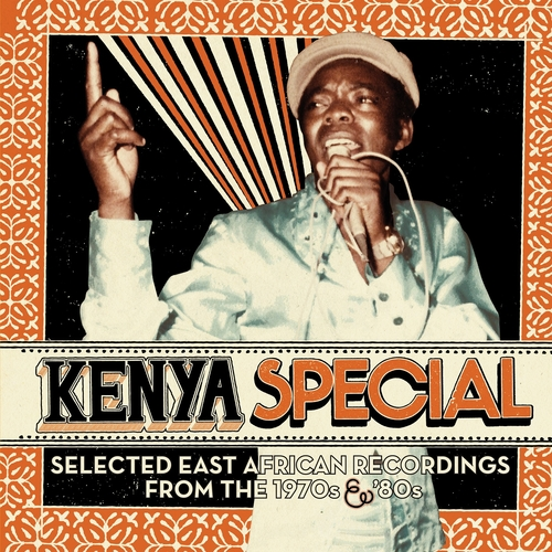 Various Artists - Kenya Special: Selected East African Recordings from the 1970s & '80s