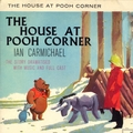 The House at Pooh Corner by A.A. Milne (Remastered)