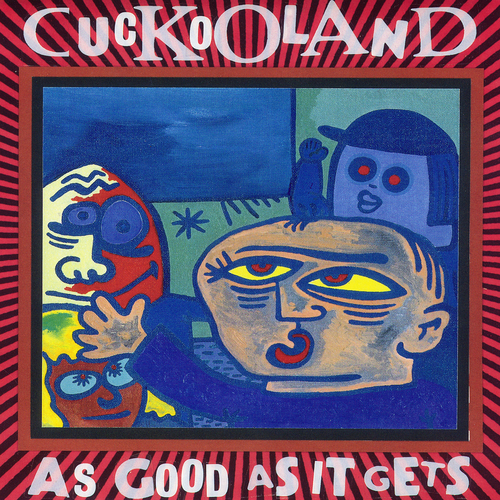 Cuckooland - As Good As It Gets