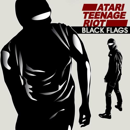 Atari Teenage Riot - Black Flags