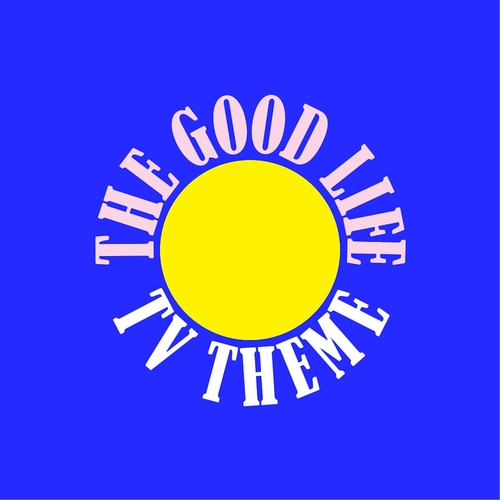 Wisbey - The Good Life TV Theme