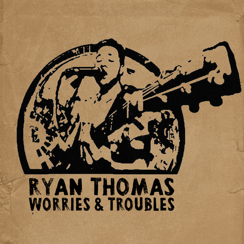 Ryan Thomas - Worries and Troubles
