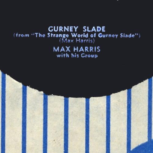 Max Harris - Gurney Slade Theme