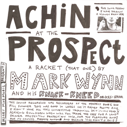 Mark Wynn - Achin' at the Prospect - A Racket (That One)