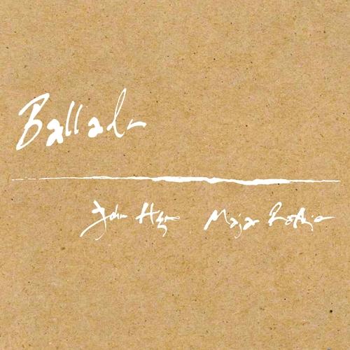 John Hegre & Maja Ratkje - Ballads