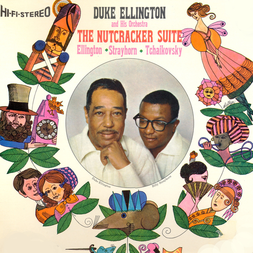 Duke Ellington and His Orchestra With Billy Strayhorn - The Nutcracker Suite