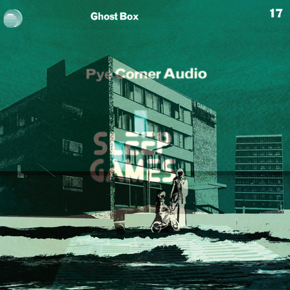 Pye Corner Audio - Sleep Games cover