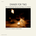 Dinner For Two –  Best Candlelight Background Music for Dinner