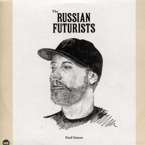 The Russian Futurists - Paul Simon