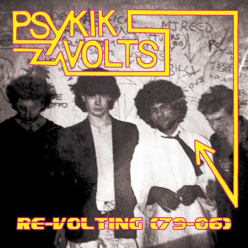 Psykik Volts - Re-Volting (79-06)