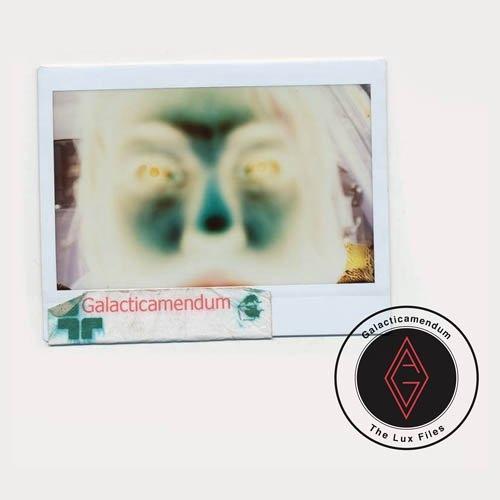 Galacticamendum - THE LUX FILES