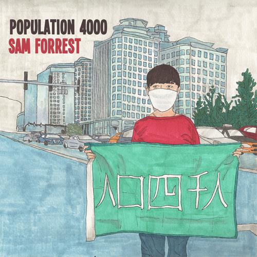 Sam Forrest - Population 4000