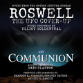 Music from the Motion Pictures: Roswell - The UFO Cover-Up/Communion