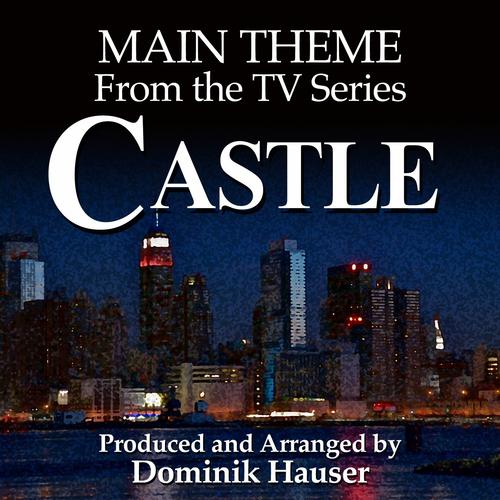 Dominik Hauser - Castle: Main Title
