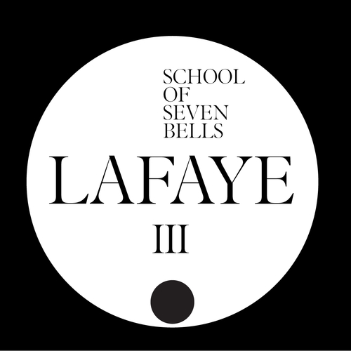 School Of Seven Bells - Lafaye