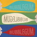 Bubblegum (Joe Foster Remix)