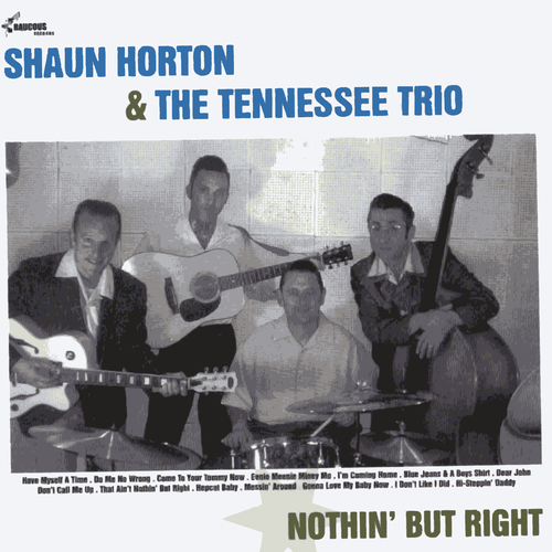 Shaun Horton and the Tennessee Trio - Nuthin' but Right