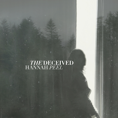 Hannah Peel - The Deceived (Original Television Soundtrack)
