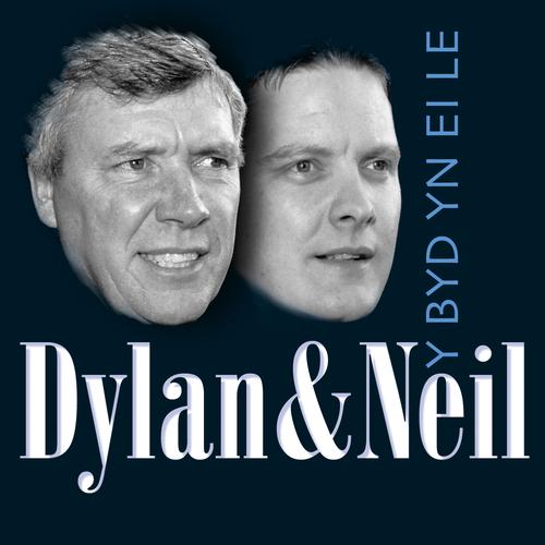 Dylan A Neil - Y Byd Yn Ei Le