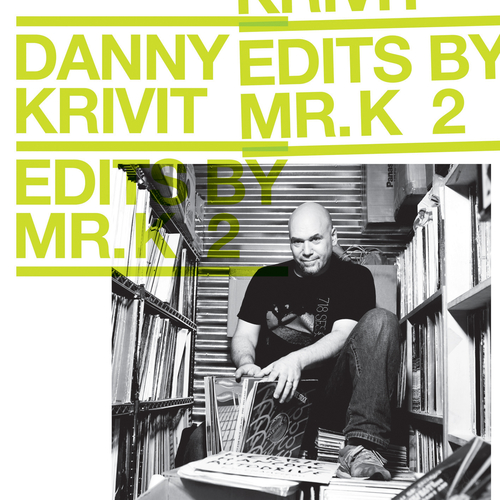 Danny Krivit - Edits by Mr. K Vol. 2: Music Of The Earth