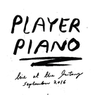 Player Piano Live at The state51 Factory