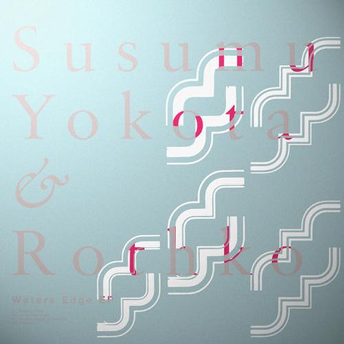 Susumu Yokota & Rothko - Water's Edge