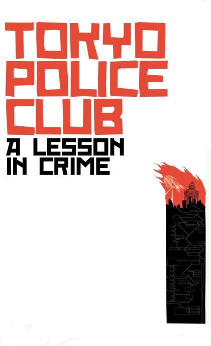 Tokyo Police Club - Tokyo Police Club Poster