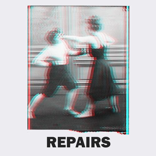 Repairs - Repairs! The Band!