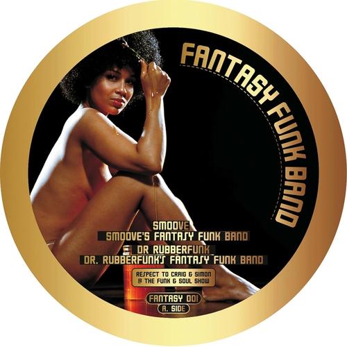 Dr Rubberfunk & Smoove - Fantasy Funk Band