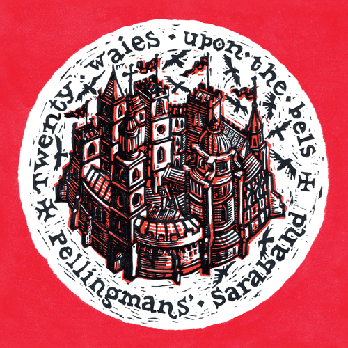 Pellingmans' Saraband - Twenty waies upon the bels: English rounds and grounds for viol, lute and voices